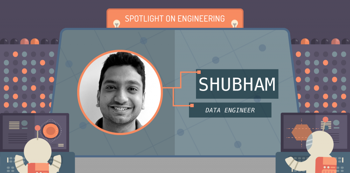 Spotlight on Engineering: Shubham Bhargav